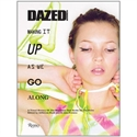 Buy a subscription / subscribe to Dazed & Confused - Making It Up As We Go Along